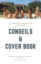 Conseils & Cover book  by LaPiraterie