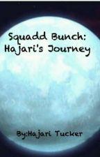 Squadd Bunch 3: Hajari's Journey by YasirFireFairy101