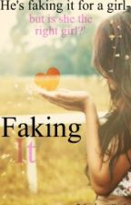 Faking It by Laura8Layla