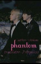 phantom | yoonmin [çeviri] by j-hopeless