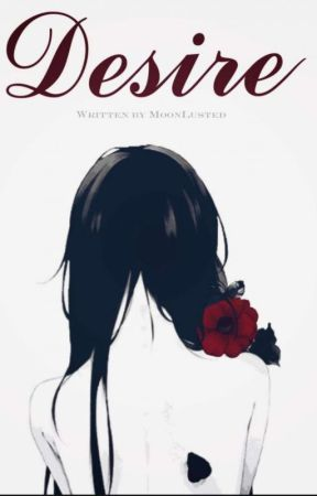 Desire ~ {Yandere Boys x Reader} + Girl by MoonLusted
