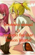 contrato sexual y negocio familiar (Lemon lenxtu) by juany2579