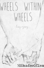 Wheels Within Wheels (Larry Stylinson AU Mpreg) by 50ShadesOfZen
