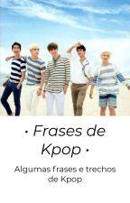 *Frases De Kpop* by NataliaRibau