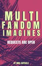 Multifandom Imagines by mrs-capsicle