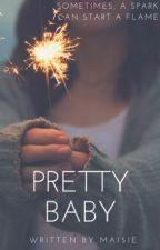PRETTY BABY by ma151e