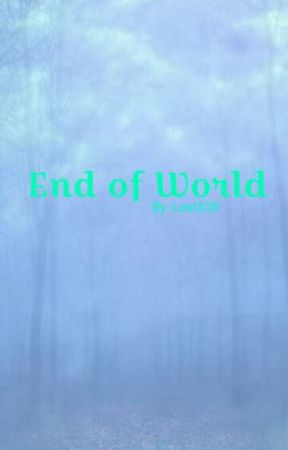 End of World by Lost328