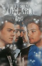 Fifty shades of Larry. by littleEmma18