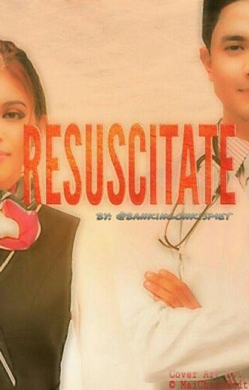 Resuscitate