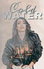 Cold Water by WWE_Gals