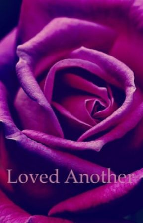 Loved Another by janaeevelyn