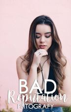 Bad reputation; j. g. by phtografy