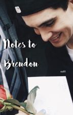 《 Notes to Brendon 》 by madfifi