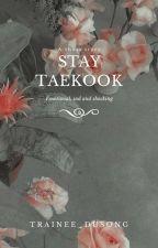 Stay || Vkook ✔  by Koniokaczka