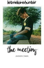 the meeting - Younowers/Musers (on hold) by letmelovehunter