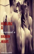 Healing A Narcissist's Broken Heart (BoyxBoy/MPreg) by yaoiChibi