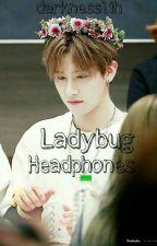 ladybug headphones; changki by darknesslih