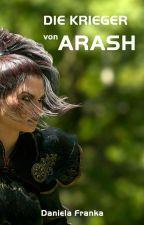 Die Krieger von Arash  (pausiert) by DanielaFranka