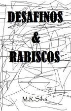 Desafinos & Rabiscos by MRRadar