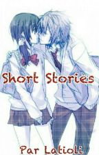 Short Stories 1 [TERMINÉ] by Latioli