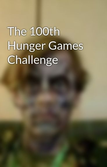 The 100th Hunger Games Challenge by Ramzly93