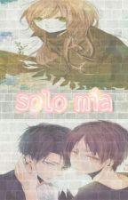 sólo mía (levi y tu) by yukiso