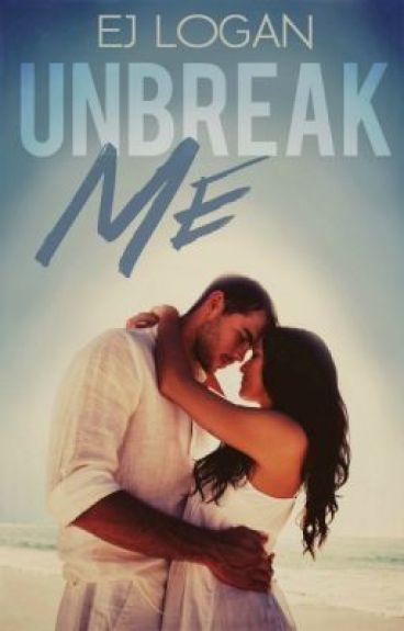 Unbreak Me- Editing