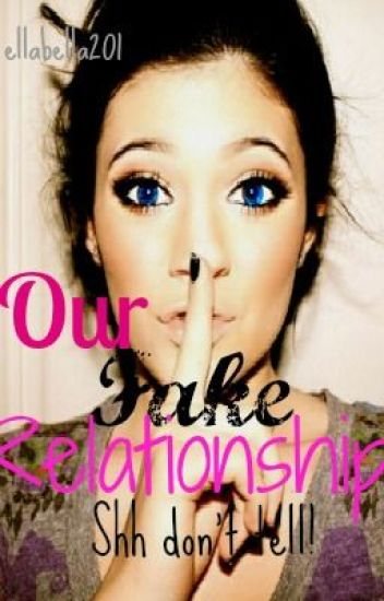 Our Fake Relationship