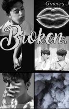 ×Broken× [Jicheol] by Ginevra-J
