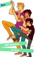 Demigods Reactions to Ships by DeRandomFangirl