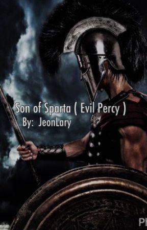 Son of Sparta ( Evil Percy Jackson FanFic ) [HAITUS] - 02