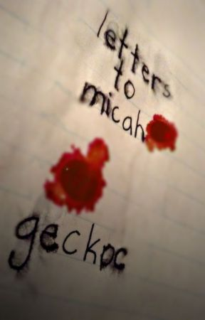 Letters to Micah by geckoc