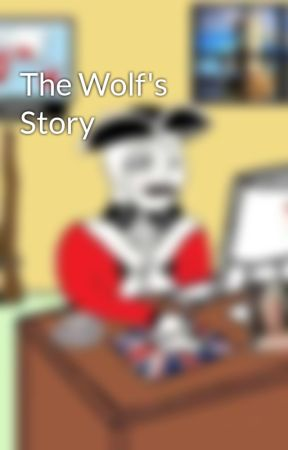 The Wolf's Story by MichaelCrosskill