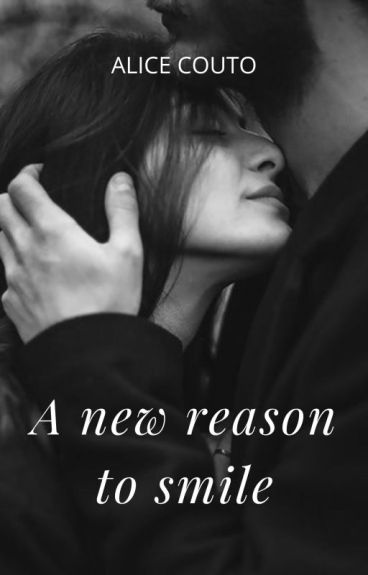 A new reason to smile [Louis Tomlinson Fanfic] [PT]