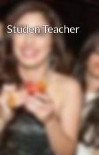 Studen Teacher by CamrenFeels