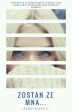 Zostań ze mną...|Narnia by _zerotalentu_