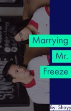 Marrying Mr. Freeze by shayyll