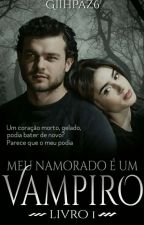 °• Meu Namorado è Um Vampiro •° by GiihPaz6