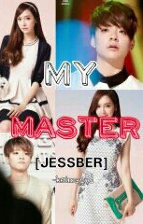 My Master [JESSBER] by joebonjoe17