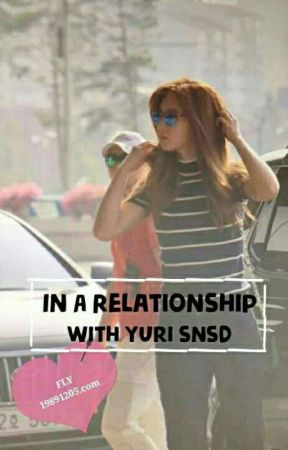 In A Relationship With Yuri Of SNSD (SOON) by mclxnie