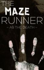 THE MAZE RUNNER                                         - A9 THE DEATH - by SUPERNATURAL_24-14