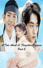 A Tale About A: Forgotten Princess [Part 2] by ImaginationsRuns