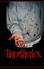 Unorthodox by TheWeirdGirlNextDoor