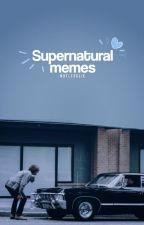Supernatural Memes © by notlesslie