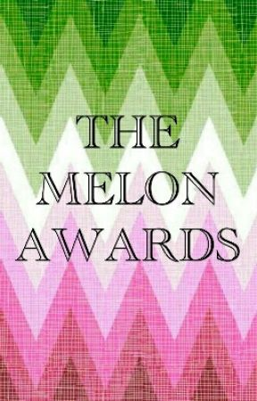 The Melon Awards by MCWATER500MELON