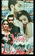 I won't let you go... (A ShivIka SS)  ||✓|| by LunchbirdS