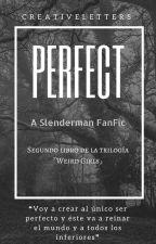 Perfect 『Slenderman』 by CreativeLetters