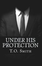 Under His Protection by lightthecandle
