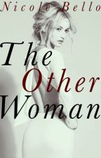 The Other Woman by Nicole_Bello
