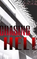 Chasing Hell (ONE SHOT)  by NavyYouBlue
